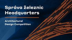 Call for Entries: Správa železnic Headquarters in Prague