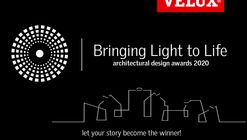 Call for Entries: 7th Edition of Bringing Light to Life Architectural Design Awards