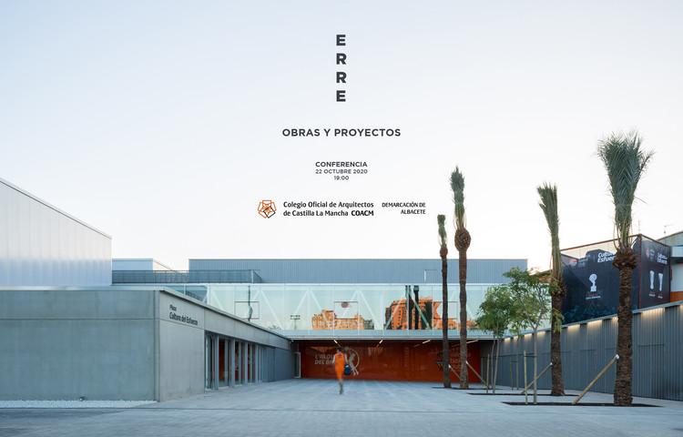 "Conferencia ""ERRE Arquitectura"", ERRE arquitectura"