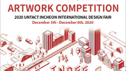 Untact Incheon International Design Fair 2020: International Artwork Competition