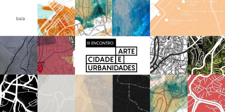 III Encontro Arte, Cidade e Urbanidades