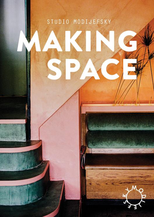 'Making Space' by Studio Modijefsky