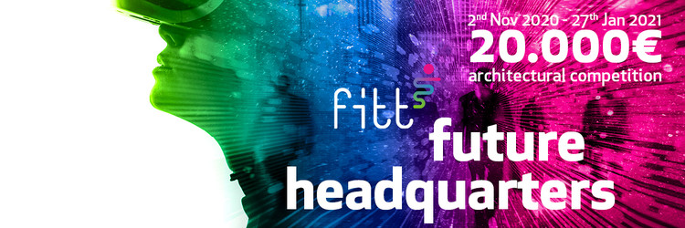 Call for Entries: Design New and Innovative Headquarters of FITT, Courtesy of YAC - Young Architects Competitions