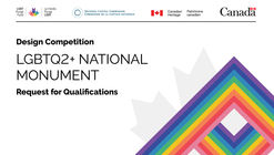 Call to Design Teams: LGBTQ2+ National Monument