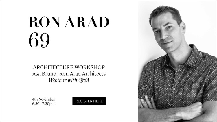 Architecture Workshop with Asa Bruno of Ron Arad Architects, Asa Bruno from Ron Arad Architects