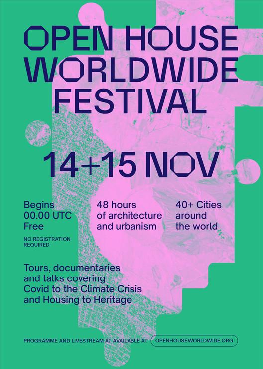 Open House Worldwide presenta el programa completo de su primera edición mundial, Cortesía de Open House Worldwide