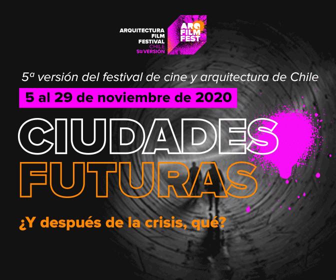 60 filmes sobre arquitectura, ciudad y vida urbana se proyectarán en la 5ta versión del festival ArqFilmFest, ArqFilmFest