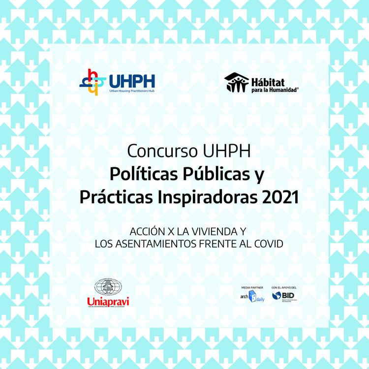 Concurso UHPH 2021: Políticas Públicas y Prácticas Inspiradoras, Concurso UHPH 2021