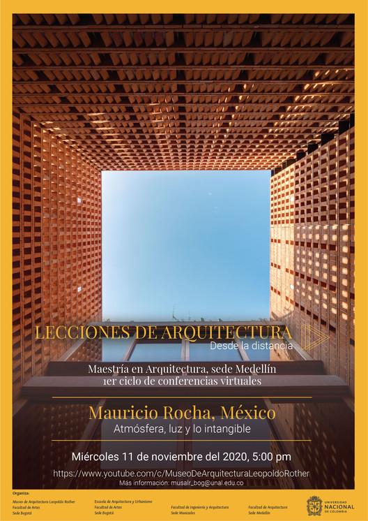 """Lecciones de Arquitectura desde la distancia: """"Atmósfera, luz y lo intangible"""" por Mauricio Rocha, Mauricio Rocha"""