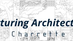 Charrette 7(2)| Nurturing Architecture: Practice, architecture education and wellbeing