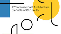 13th International Architecture Biennale of São Paulo Opens Co-Curatorship Call for Proposals
