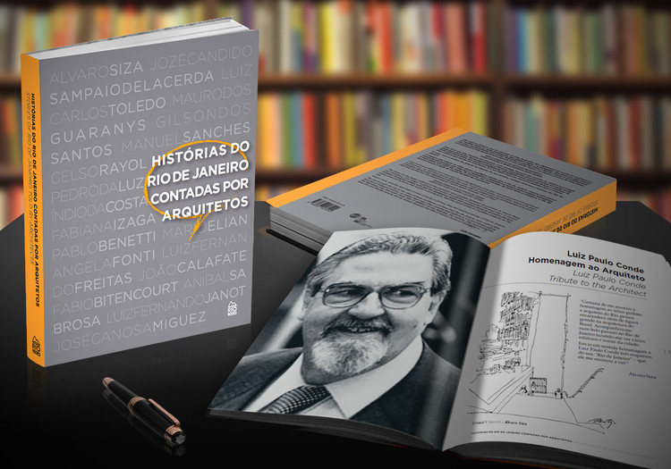 Book Launch: 'Stories of Rio de Janeiro Told by Architects', Book Histories of Rio de Janeiro told by architects - Organization Jozé Candido S. Lacerda and Priscilla Chiesse
