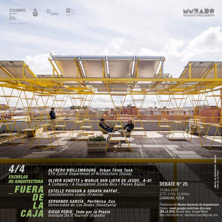 Prácticas globales: Debate 4- Escuelas de Arquitectura Fuera de la Caja, Escuelas de Arquitectura Fuera de la Caja, ciclo de debates