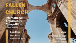 Call for Entries: Transform a Church in Ruins into a Concert Hall