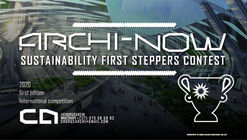 Open Call, : ARCHI-N0W, sustainability first steppers contest