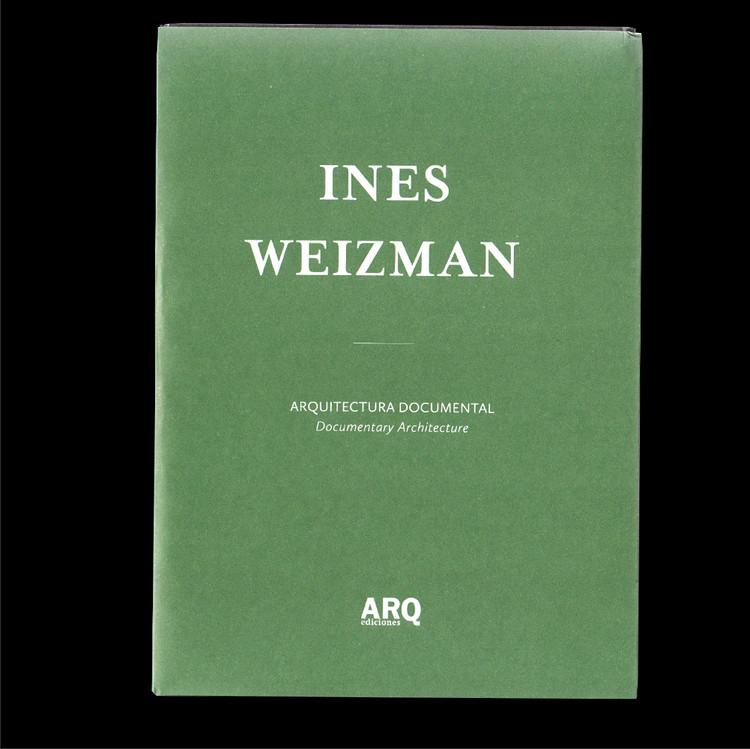 Arquitectura Documental / Ines Weizman