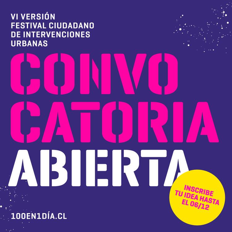 Festival 100 en 1 día: Convocatoria abierta para intervenir Santiago, Diseño por Alejandra Satta