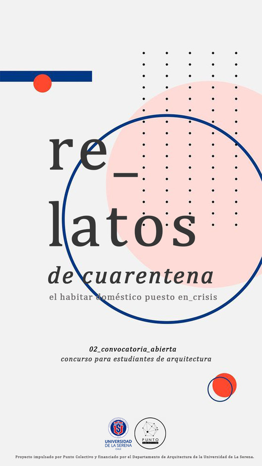 """Convocatoria abierta """"Relatos de Cuarentena: El habitar doméstico puesto en crisis"""", Afiche convocatoria. Créditos: Carolina Novo Boza - Punto Colectivo"""