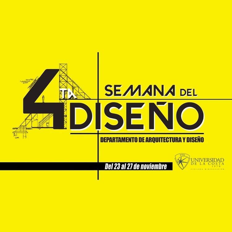 4° Semana del Diseño en la Universidad de la Costa, Propia.