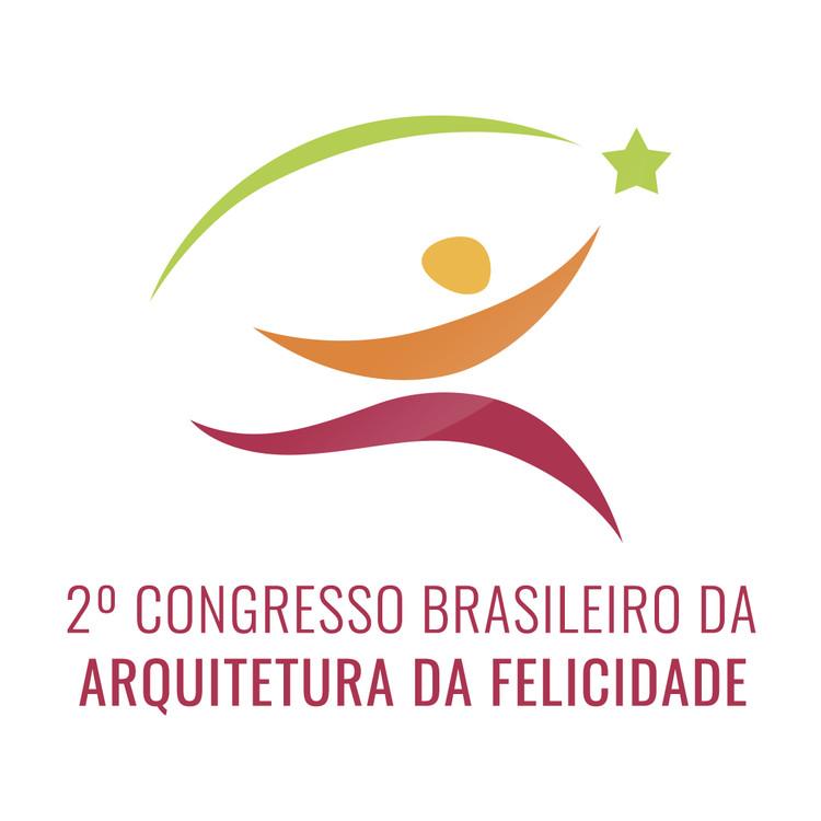 2º Congresso Brasileiro Arquitetura da Felicidade