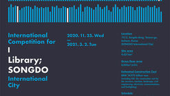 International Competition for Library; SONGDO International City, S. Korea
