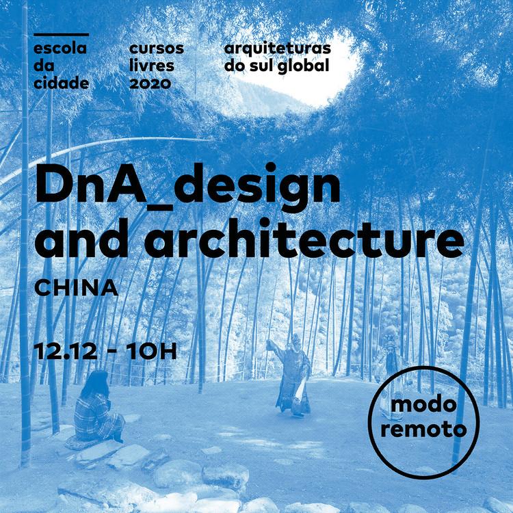 Arquiteturas do Sul Global com DnA - Design and Architecture, Arquiteturas do Sul Global com DnA (img.BAU Esolca da Cidade)
