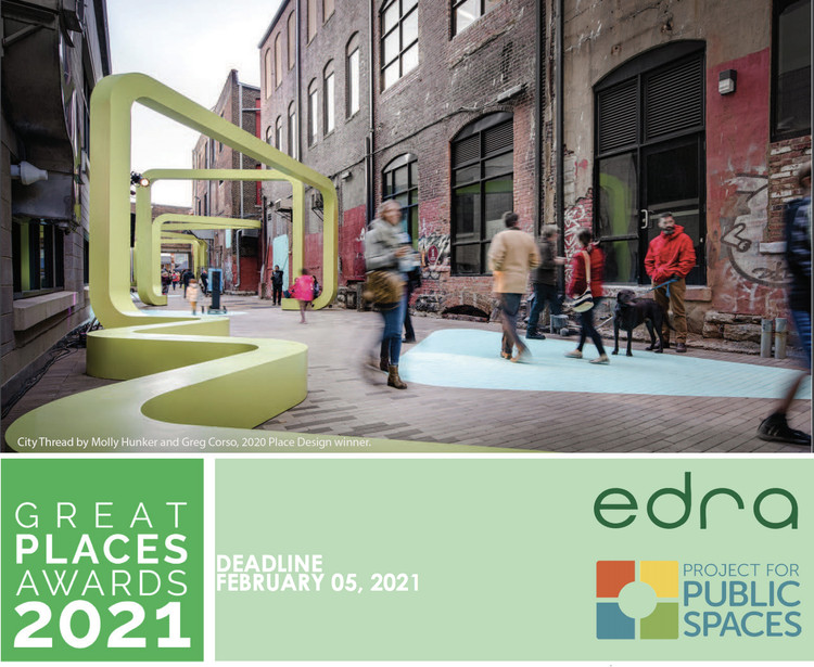 EDRA Great Places Award 2021, EDRA Great Places Award 2021 calling for entries now!