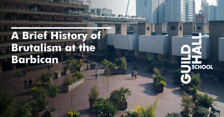 A Brief History of Brutalism at the Barbican, Image: Max Colson