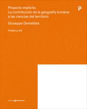 Proyecto Implícito: La contribución de la geografía humana a las ciencias del territorio
