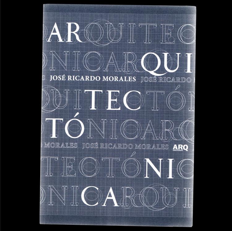 Arquitectónica / José Ricardo Morales