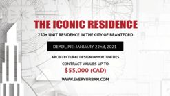 Call for Entries: The ICONIC Residence in the City of Brantford, Canada.