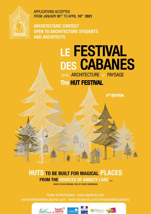 Open Call Competition : design and build a hut, Le festival des cabanes