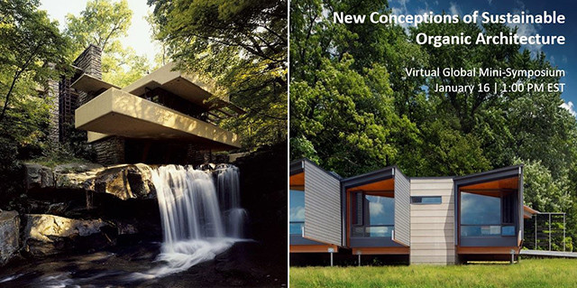 New Conceptions of Sustainable Organic Architecture, Fallingwater Global Mini-Symposium
