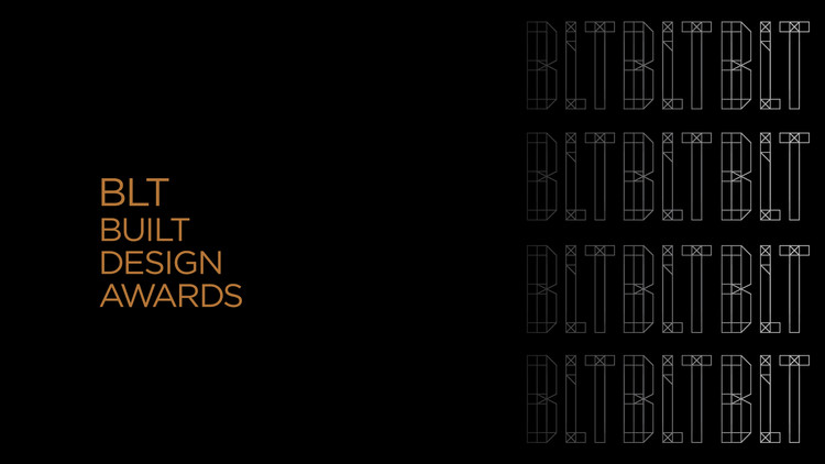 Call for Submissions: BLT Built Design Awards