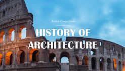 HISTORY OF ARCHITECTURE - Architectural Writing Competition