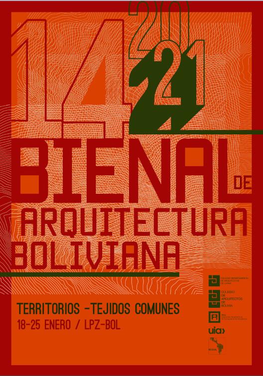 Bienal de Arquitectura Boliviana 2021: Territorios, Tejidos Comunes, © Bienal de Arquitectura Boliviana