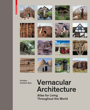 Vernacular Architecture – Atlas for Living Throughout the World
