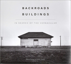 Backroads Buildings In Search Of The Vernacular
