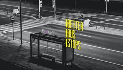 Better Bus Stops - Making public transport fun again