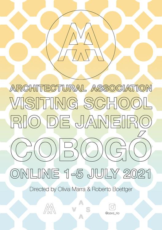 Architectural Association Visiting School - Rio de Janeiro, AAVS Rio de Janeiro, 1-5 de julho, 2021