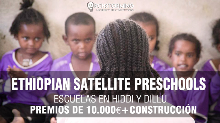 Concurso Preescolares satélite de Etiopía: Escuelas en Hiddi y Dillu