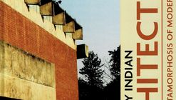20th CENTURY INDIAN ARCHITECTURE: Genesis and Metamorphosis of Modernism