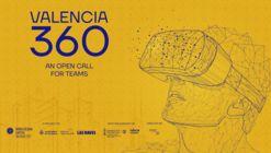 Open Call for Design Teams: Valencia 360
