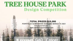 open call: TREE HOUSE PARK DESIGN COMPETITION FOR YOUNG ARCHITECTS