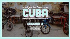 Inteligencias Colectivas Cuba: Sesión 3 - Movilidad