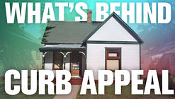 The Fascinating History and Hidden Ugliness of Curb Appeal