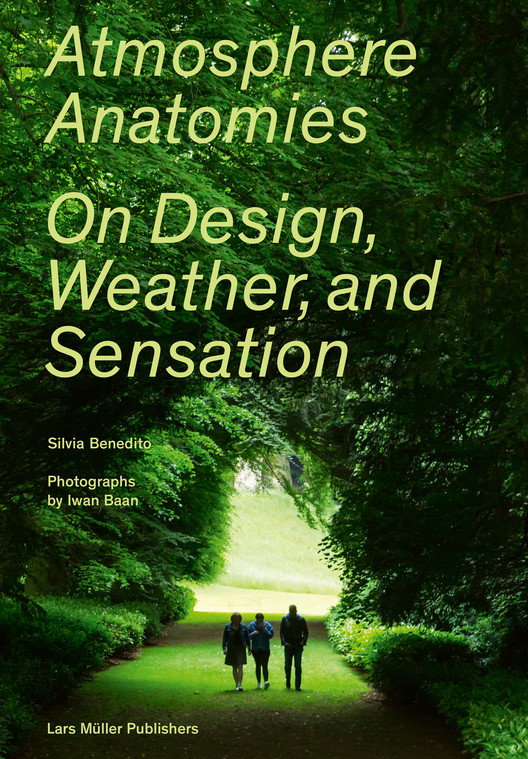 Atmosphere Anatomies. On Design, Weather, and Sensation