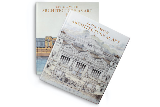 Living with Architecture as Art: The Peter May Collection of Architectural Drawings, Models and Artefacts