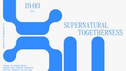Art(e)facts 2021: Supernatural Togetherness abre candidaturas para duas residências artísticas