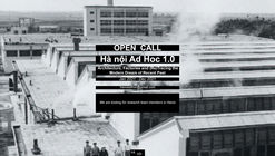 Hanoi Ad Hoc 1.0 - Architecture, Factories and (Re)Tracing the Modern Dream of Recent Past